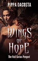 Wings Of Hope (The Veil Series, #0.5)
