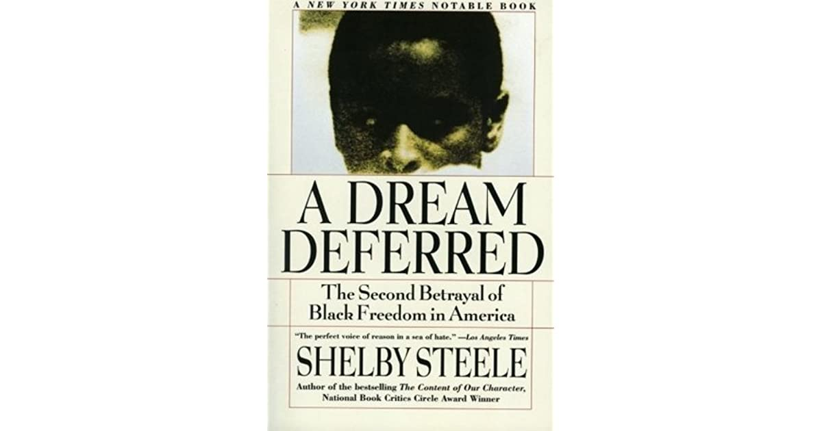 A Dream Deferred The Second Betrayal Of Black Freedom In America By