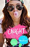 Caught by Erika Ashby