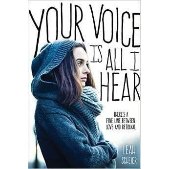 ce64288a8 Your Voice Is All I Hear by Leah Scheier