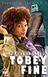 Tobey Fine (Sacked & Tackled Book 1)