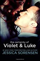 The Certainty of Violet and Luke (Volume 5)