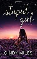 Stupid Girl (Stupid in Love) (Volume 1)