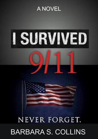I Survived 9/11: Never Forget