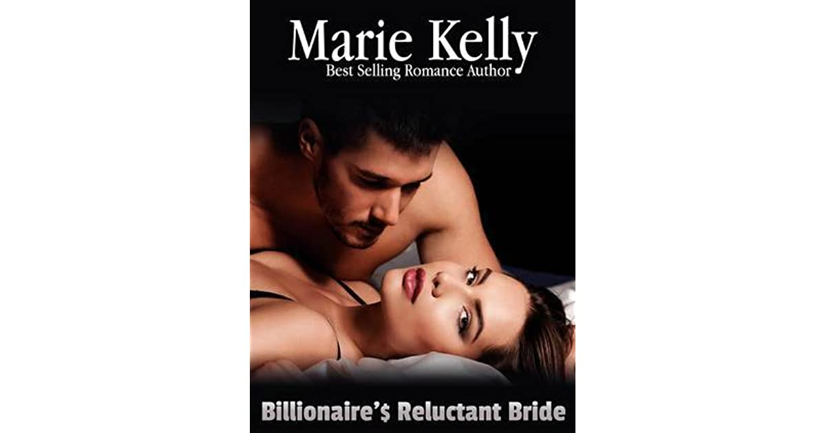 Billionaires reluctant bride by marie kelly fandeluxe Document