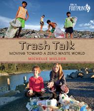 Trash Talk: Moving Toward a Zero-Waste World