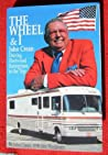 The Wheel and I - John Crean: Driving Fleetwood Enterprises to the Top
