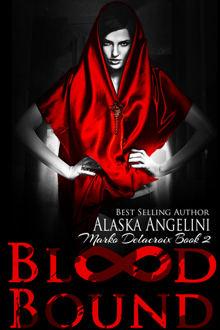 Blood Bound by Alaska Angelini