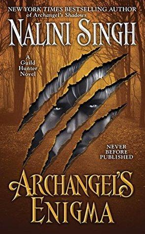 Nalini Singh - Guild Hunter 8 - Archangel's Enigma