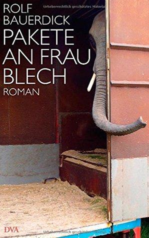 Pakete an Frau Blech by Rolf Bauerdick