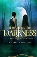 Whispers of Darkness (The Deadwood Hunter Series #2)