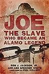 Book cover for Joe, the Slave Who Became an Alamo Legend