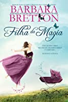 Filha da Magia (Sugar Maple, #4)