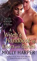 A Witch's Handbook of Kisses and Curses (Half-Moon Hollow, #2)