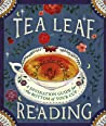 Tea Leaf Reading: A Divination Guide for the Bottom of Your Cup ebook review