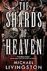 The Shards of Heaven (The Shards of Heaven #1)