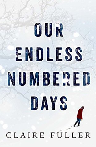 Our Endless Numbered Days by Claire Fuller