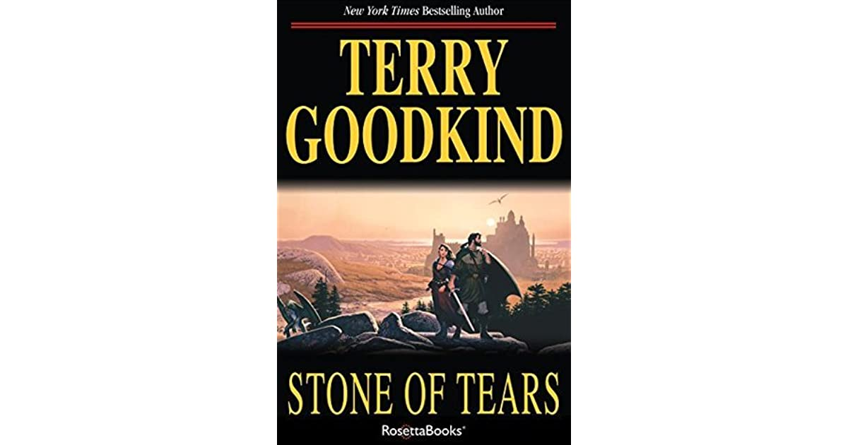Stone Of Tears Sword Of Truth Book 2 By Terry Goodkind border=