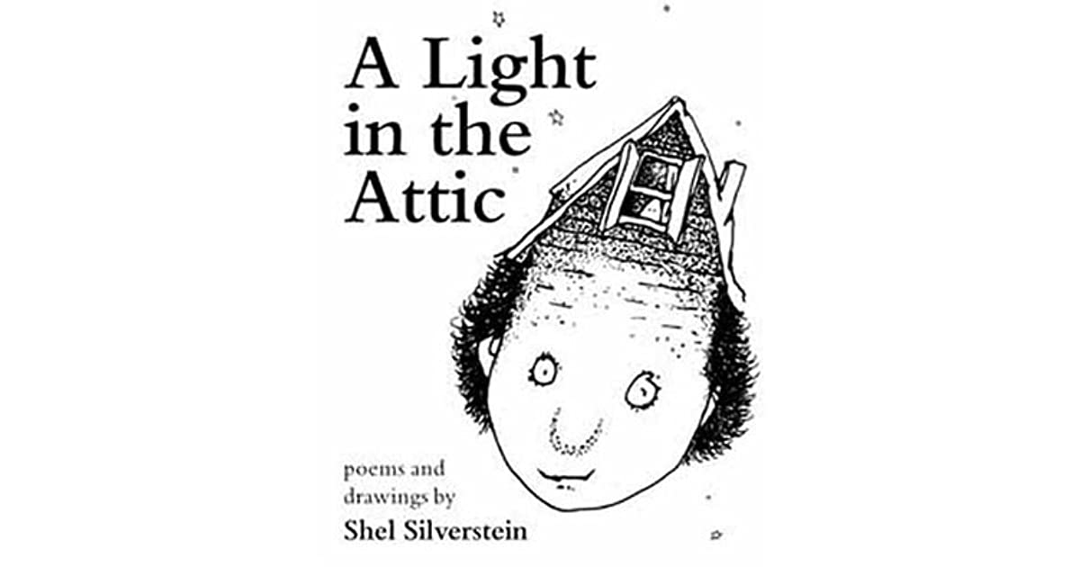 Shel Silverstein Biography: A Light In The Attic By Shel Silverstein