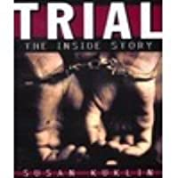 Trial: The Inside Story