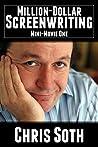 Million-Dollar Screenwriting: Mini-Movie One (The Mini-Movie Method Book 1)