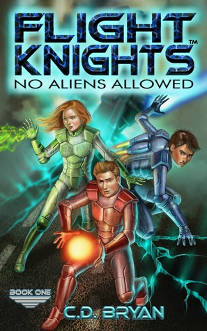 No Aliens Allowed by C.D. Bryan