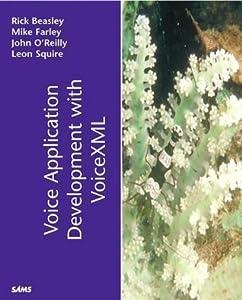 Voice Application Development with VoiceXML (Sams White Book)
