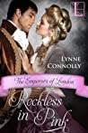 Reckless in Pink (The Emperors of London, #4)
