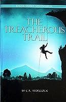 The Treacherous Trail (Baker Family Adventures #4)
