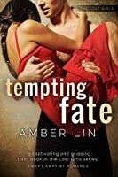 Tempting Fate (Chicago Underground #7; The Lost Girls #3)