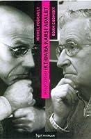 İnsan Doğası: İktidara Karşı Adalet (Noam Chomsky ile Michel Foucault Tartışıyor 1971)