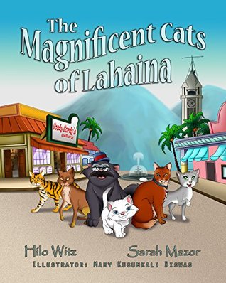 The Magnificent Cats of Lahaina (Children's Books with Good Values)