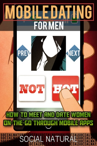 Mobile Dating for Men (Smashwords Edition)