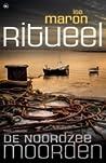 Ritueel (De Noordzeemoorden #3)