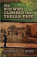 The Kid Who Climbed The Tarzan Tree: Flashbacks on a life saved by a children's home