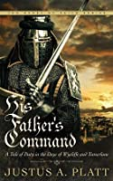 His Father's Command (The Quest of Faith Series #1)