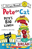 Pete's Big Lunch (Pete the Cat: I Can Read)