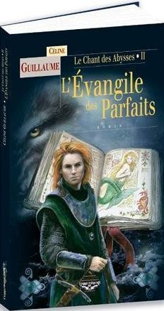 LÉvangile des Parfaits  by  Céline Guillaume