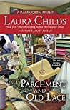 Parchment and Old Lace (Scrapbooking Mystery #13)