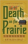 Death on the Prairie (Chloe Ellefson Mystery, #6) audiobook download free