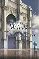 The Winds of Marble Arch