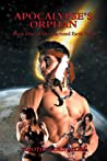 Apocalypse's Orphan : Book One of The Fractured Earth Saga