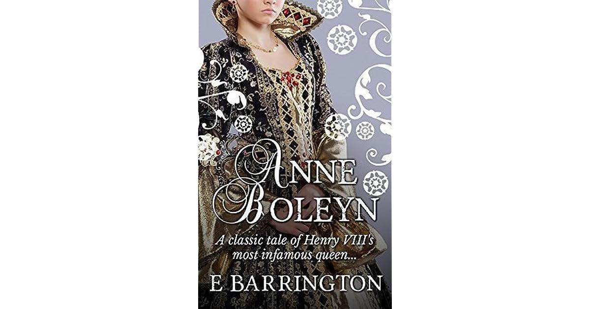 Anne Boleyn By E Barrington