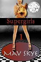 Supergirls (Supergirls #1)