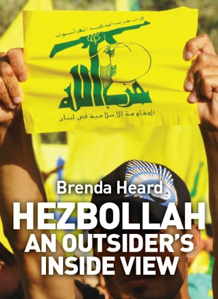 Hezbollah: An Outsider's Inside View