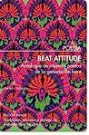 Beat Attitude: Antología de mujeres poetas de la generación beat