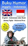 Buku Humor Inggris – Indonesia: English Indonesian Joke Book (Language Learning Joke Books)