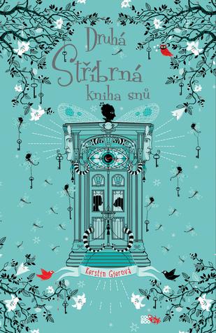 Druhá stříbrná kniha snů by Kerstin Gier