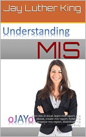 MIS: learn mis in excel, learn mis report, mis ebook, create mis report, hotel mis report, propose mis report, download mis case study