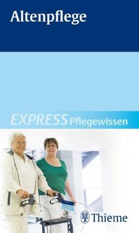 EXPRESS Pflegewissen Altenpflege